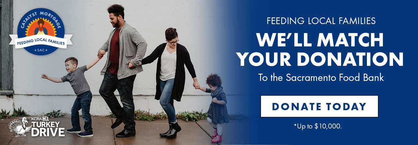 Donate to the Sacramento Food Bank and we will match the donation up to $10,000.